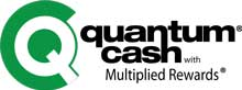 QuantumCash with Multiplied Rewards; patented system gives you the opportunity to earn more, save more and do more.